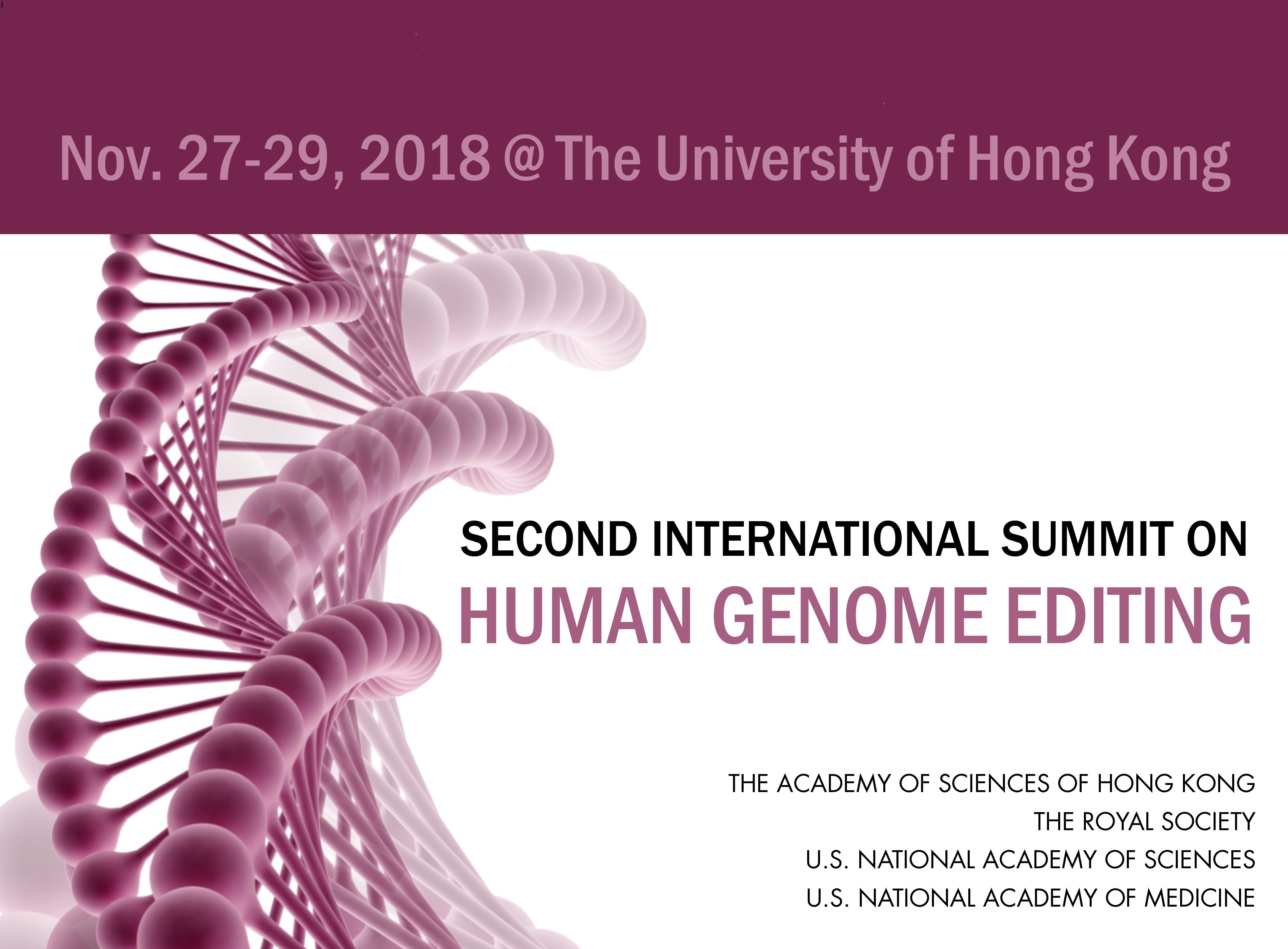 The Hong Kong Academy of Sciences, the Royal Society of London, the U.S. National Academy of Sciences, and the U.S. National Academy of Medicine co-hosted the Second International Summit on Human Genome Editing in Hong Kong